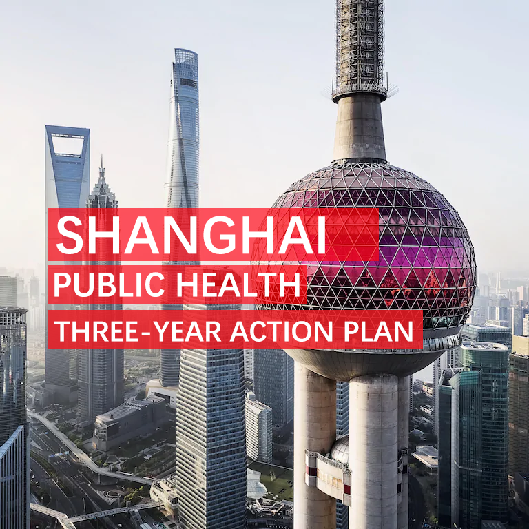 SHANGHAI announces a three-year action plan for strengthening the public health system